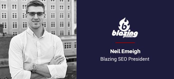 Neil Emeigh - Blazing SEO President